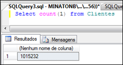 Select com a quantidade de registros (1.015.232) mais de um milhão registros